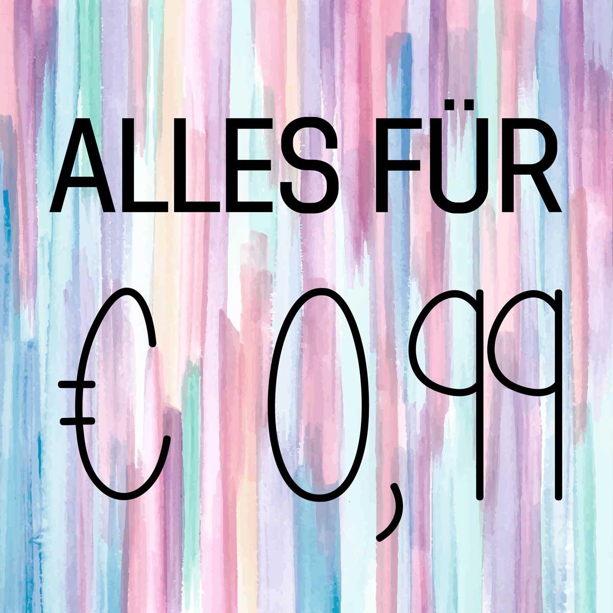 Alles für € 0,99.