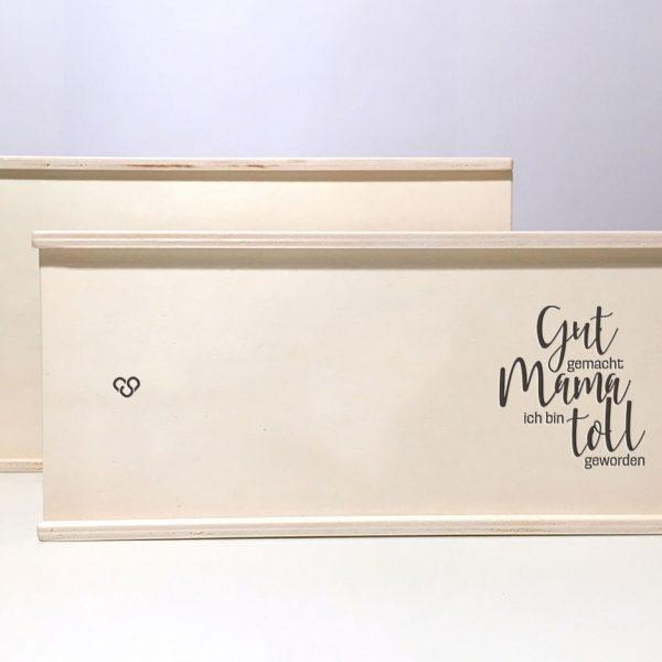 """Holzbox """"gut gemacht Mama ich bin toll geworden"""""""